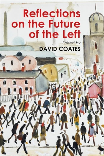 Reflections on the Future of the Left