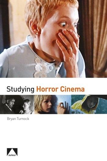 Studying Horror Cinema | Columbia University Press
