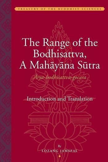 The Range of the Bodhisattva (Ārya-bodhisattva-gocara)