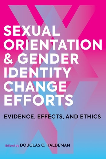 Sexual Orientation and Gender Identity Change Efforts