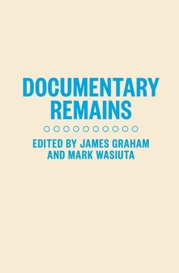 Documentary Remains