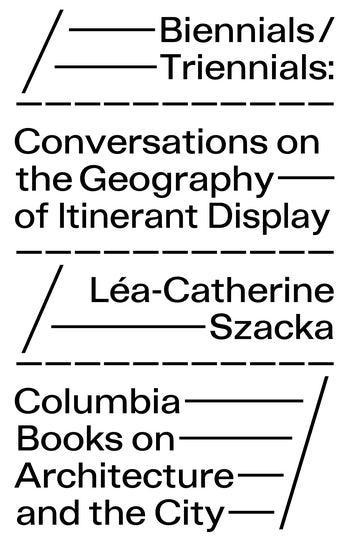 Biennials/Triennials