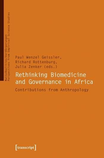 Rethinking Biomedicine and Governance in Africa
