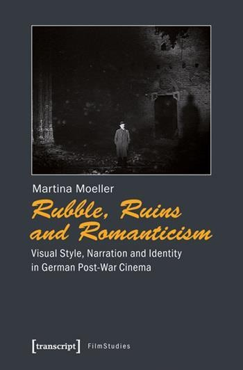 Rubble, Ruins, and Romanticism