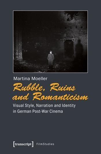 Rubble, Ruins, and Romanticism