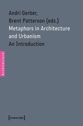 Metaphors in Architecture and Urbanism