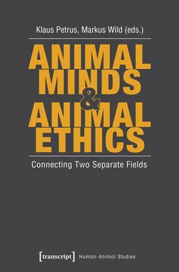 Animal Minds and Animal Ethics