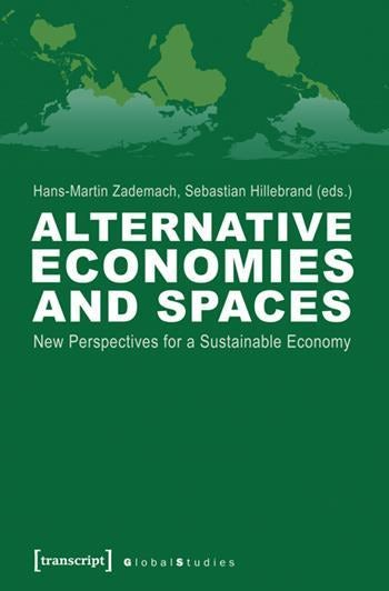 Alternative Economies and Spaces