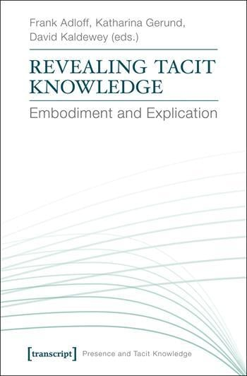 Revealing Tacit Knowledge