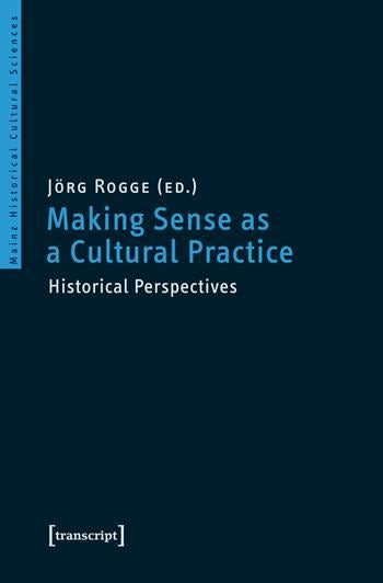 Making Sense as a Cultural Practice