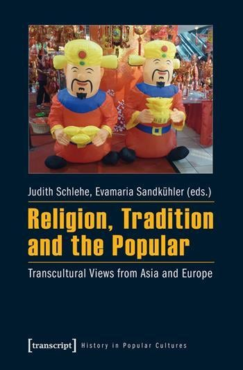 Religion, Tradition, and the Popular