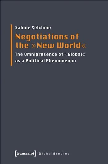 "Negotiations of the ""New World"""