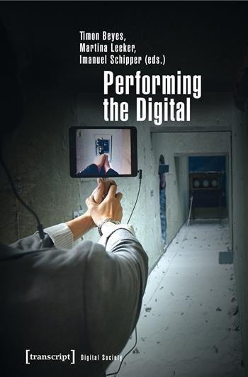 Performing the Digital