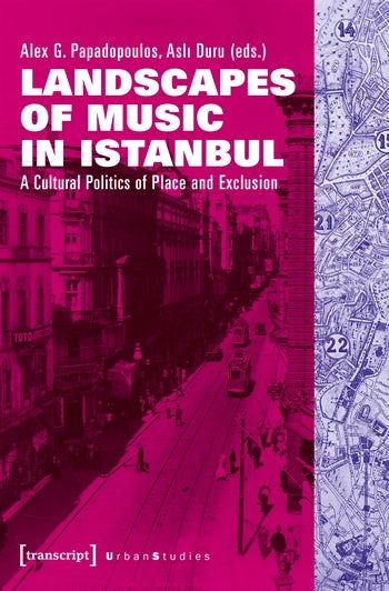 Landscapes of Music in Istanbul