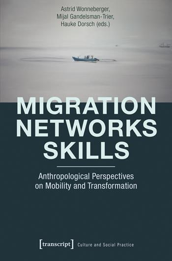 Migration – Networks – Skills