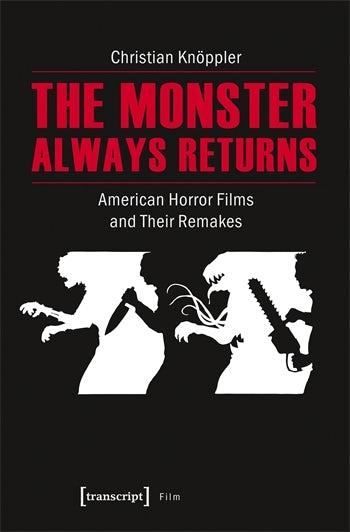 The Monster Always Returns