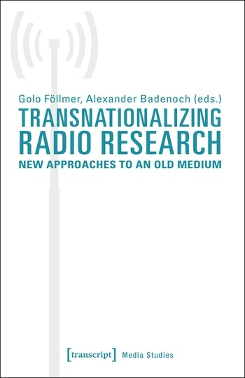 Transnationalizing Radio Research