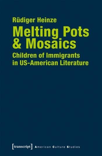 Melting Pots & Mosaics