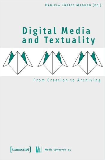 Digital Media and Textuality