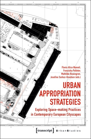 Urban Appropriation Strategies