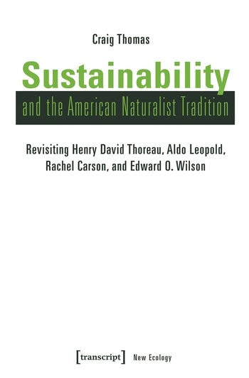 Sustainability and the American Naturalist Tradition