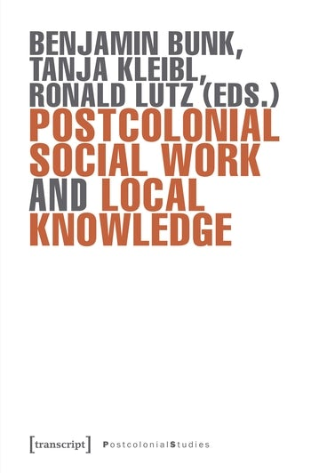 Postcolonial Social Work and Local Knowledge