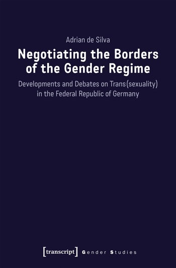 Negotiating the Borders of the Gender Regime