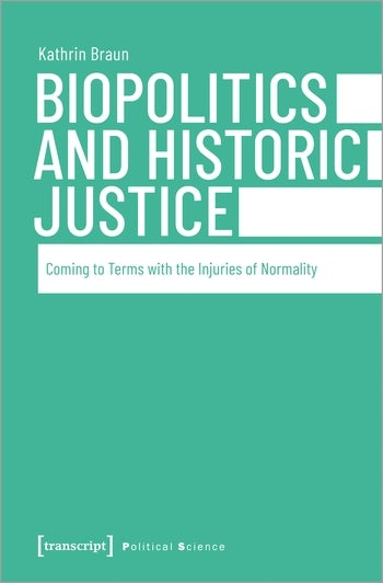 Biopolitics and Historic Justice