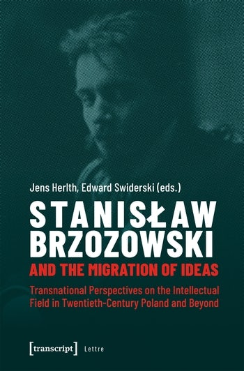 Stanisław Brzozowski and the Migration of Ideas