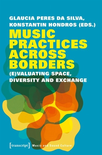 Music Practices Across Borders