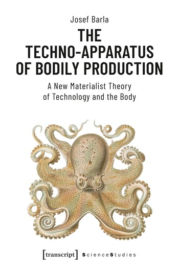 The Techno-Apparatus of Bodily Production