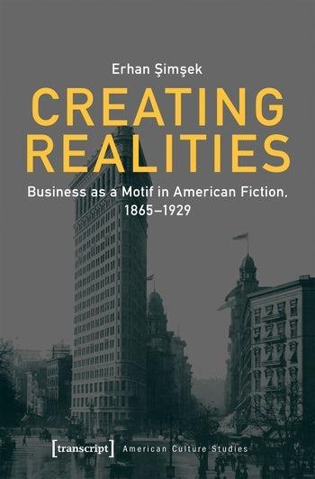 Creating Realities