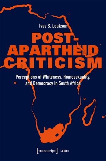 Post-Apartheid Criticism