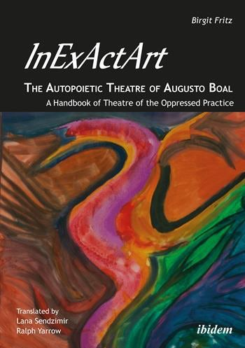 InExActArt—the Autopoietic Theatre of Augusto Boal