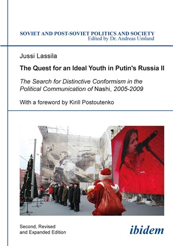 The Quest for an Ideal Youth in Putin's Russia II