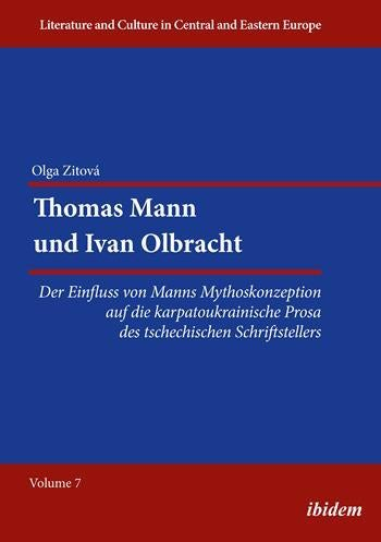 Thomas Mann und Ivan Olbracht [German-language Edition]