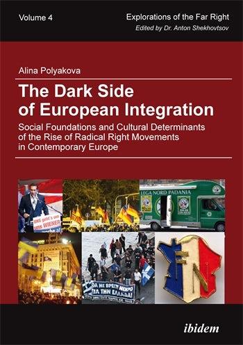 The Dark Side of European Integration