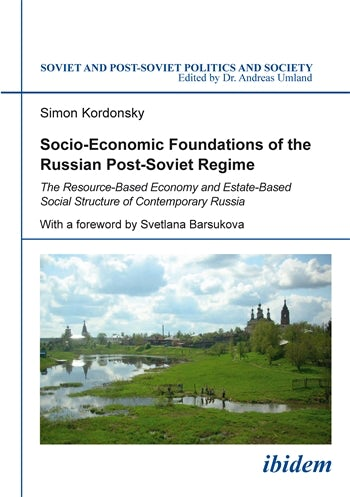 Socio-Economic Foundations of the Russian Post-Soviet Regime