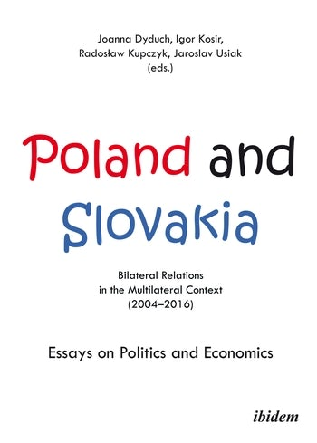 Poland and Slovakia: Bilateral Relations in a Multilateral Context (2004–2016)