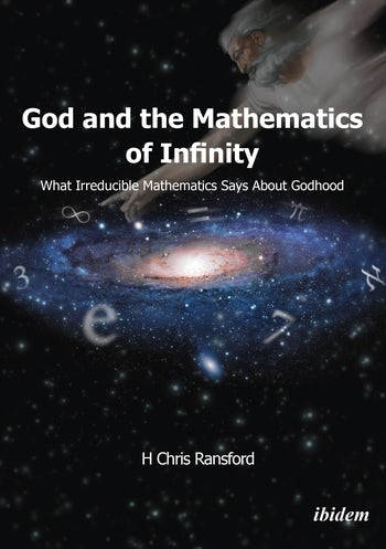 God and the Mathematics of Infinity