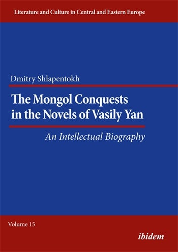 The Mongol Conquests in the Novels of Vasily Yan