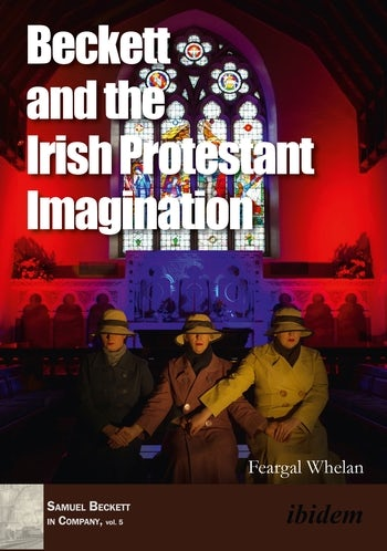 Beckett and the Irish Protestant Imagination