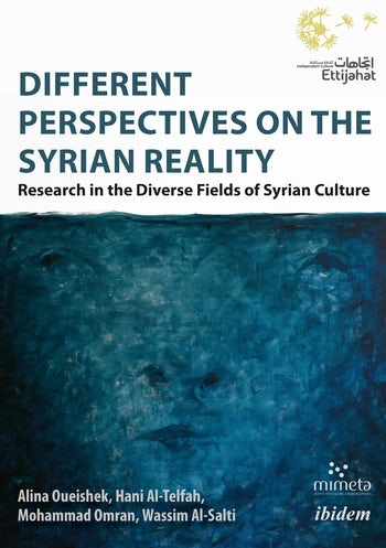 Different Perspectives on the Syrian Reality