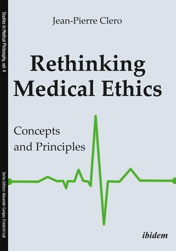 Rethinking Medical Ethics