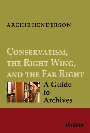 Conservatism, the Right Wing, and the Far Right [four-volume set]