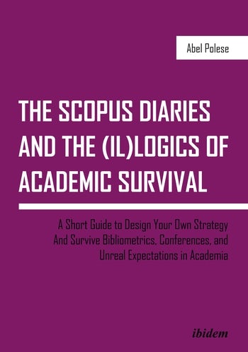 The SCOPUS Diaries and the (il)logics of Academic Survival