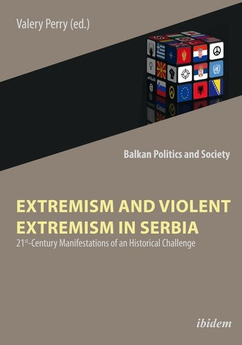 Extremism and Violent Extremism in Serbia