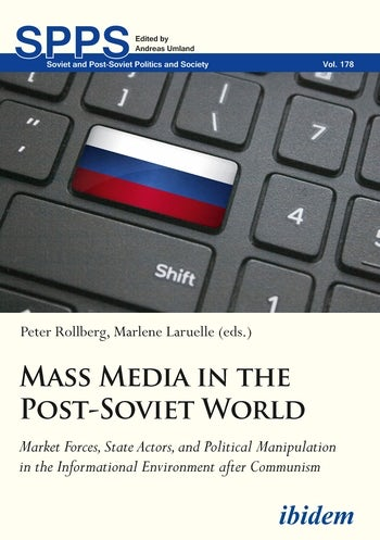 Mass Media in the Post-Soviet World