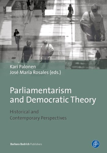 Parliamentarism and Democratic Theory