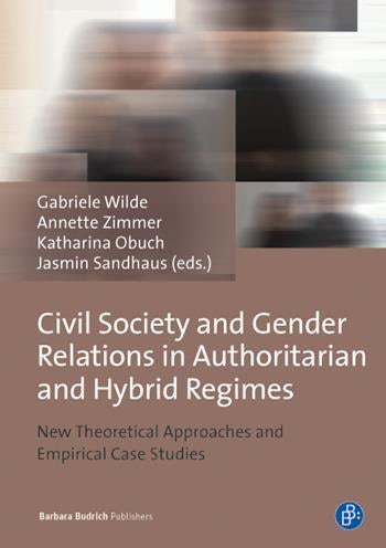 Civil Society and Gender Relations in Authoritarian and Hybrid Regimes